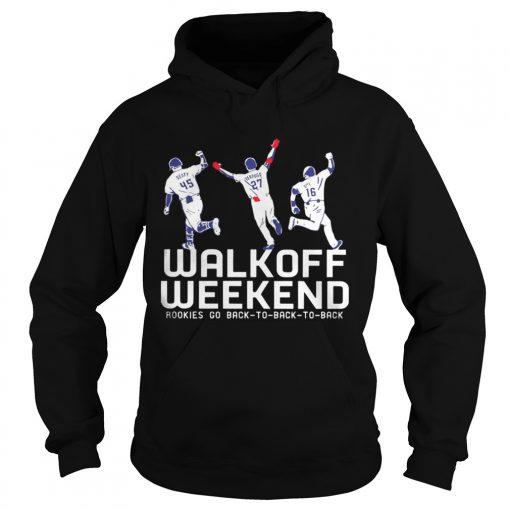 Walk Off Weekend Rookies Go Back To Back To Back hoodie