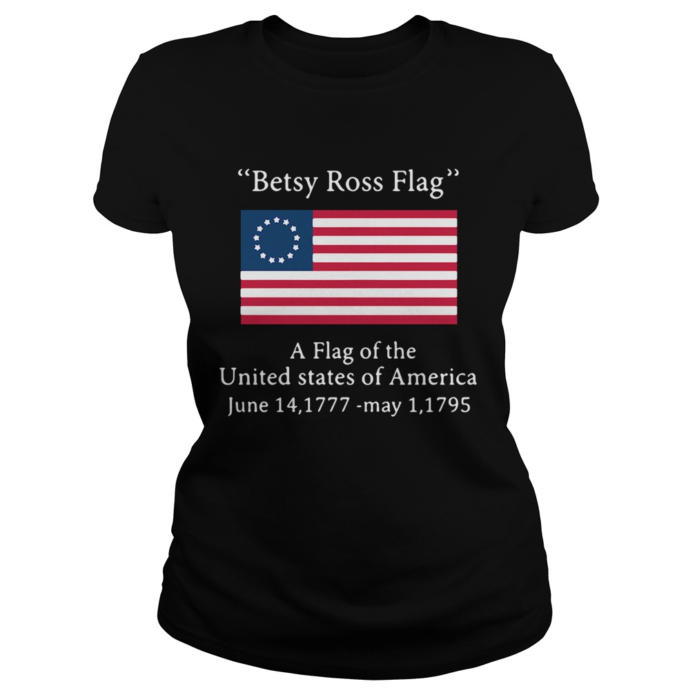 Betsy Ross flag a flag ofthe United States of America Classic Ladies