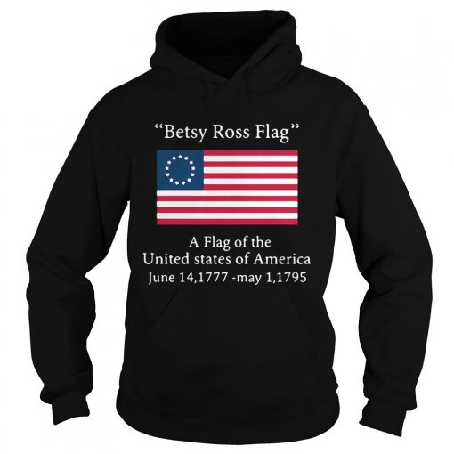 Betsy Ross flag a flag ofthe United States of America  Hoodie