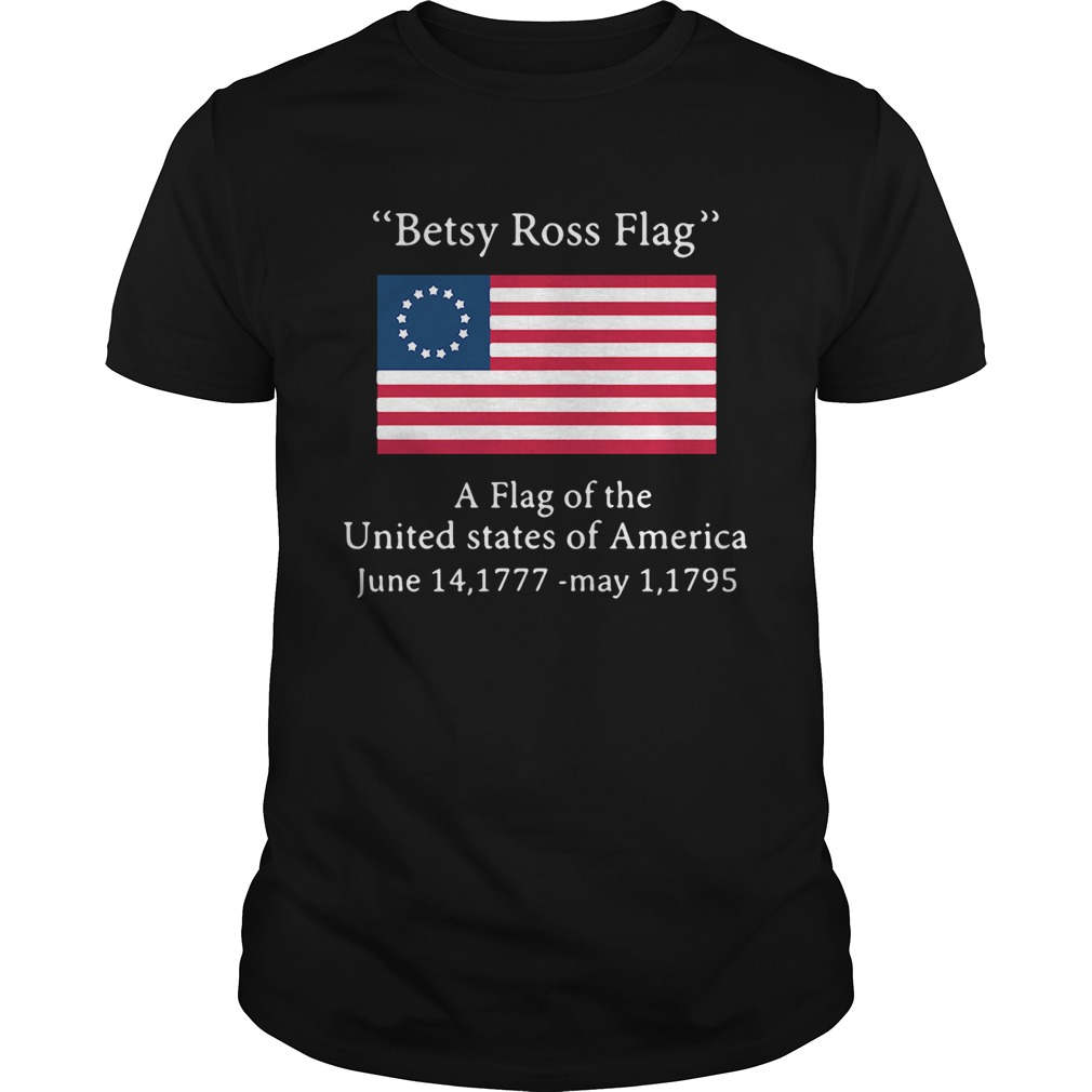 Betsy Ross flag a flag ofthe United States of America Unisex