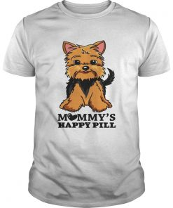 Brown Black Yorkie Mommys Happy Pill  Unisex