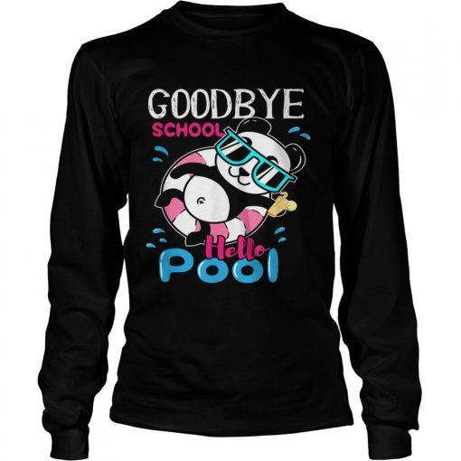 Bye School Hello Pool Cute And Kawaii Panda Art  LongSleeve