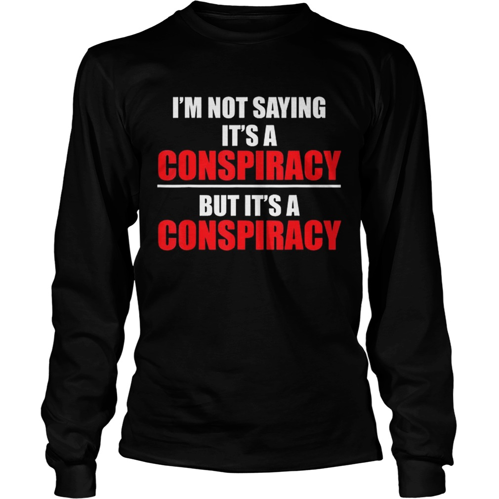 Conspiracies Truther Illuminati Qanon Flat Earth LongSleeve