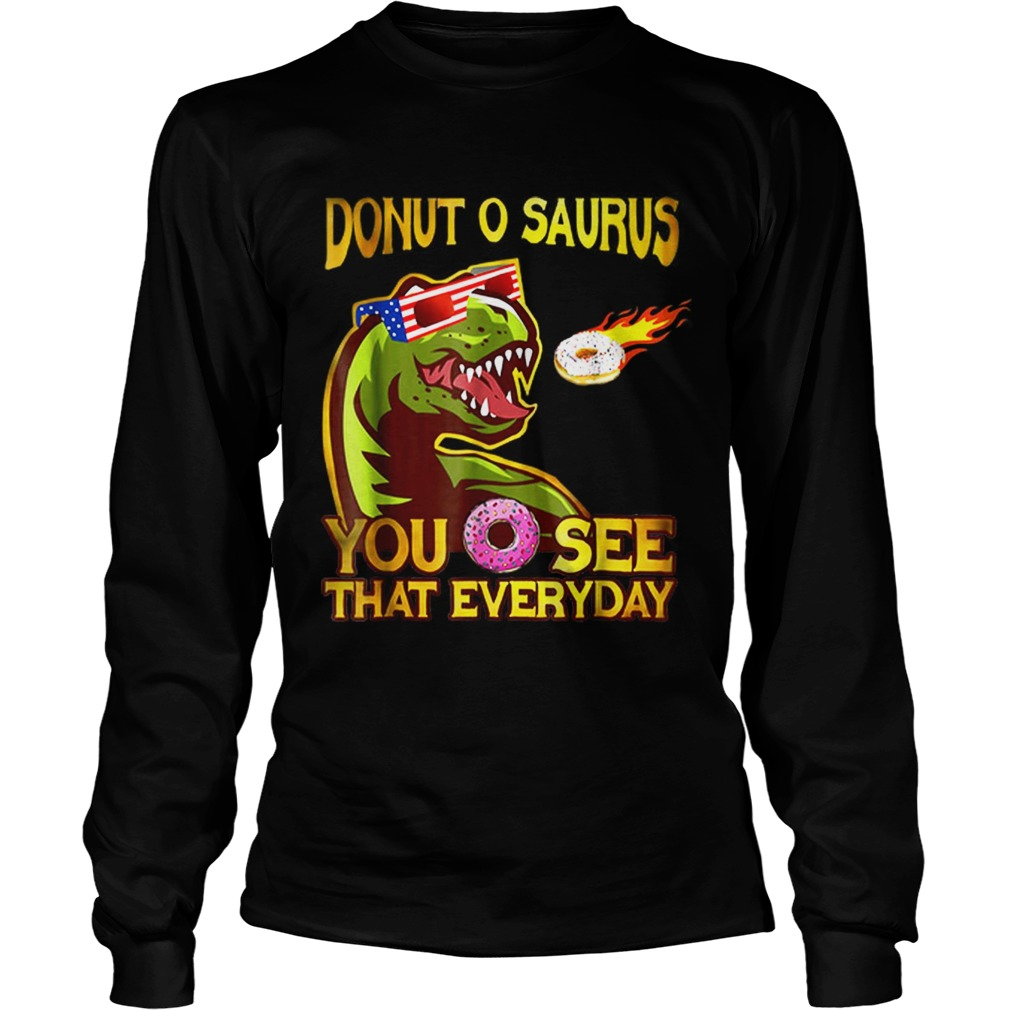 Cool Dinosaur Donut O Saurus Flying Donut Meteor LongSleeve