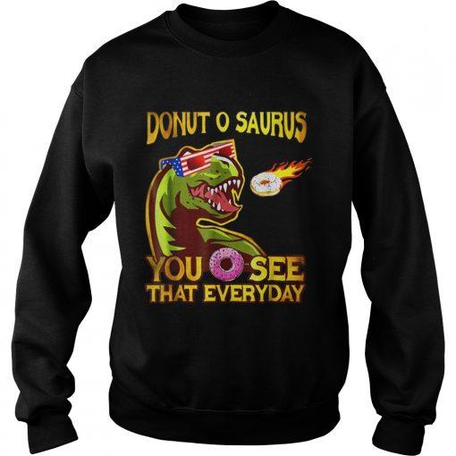 Cool Dinosaur Donut O Saurus Flying Donut Meteor  Sweatshirt