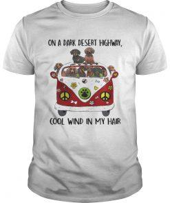 Dachshund hippie van on a dark desert highway cool wind in my Unisex