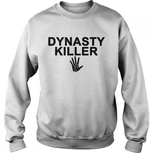 Dynasty Killer Kawhi Leonard Shirt Sweatshirt