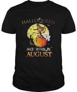Halloqueen are born in August  Unisex