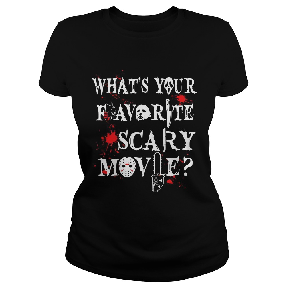 Halloween Ghostface whats your favorite scary movie Classic Ladies