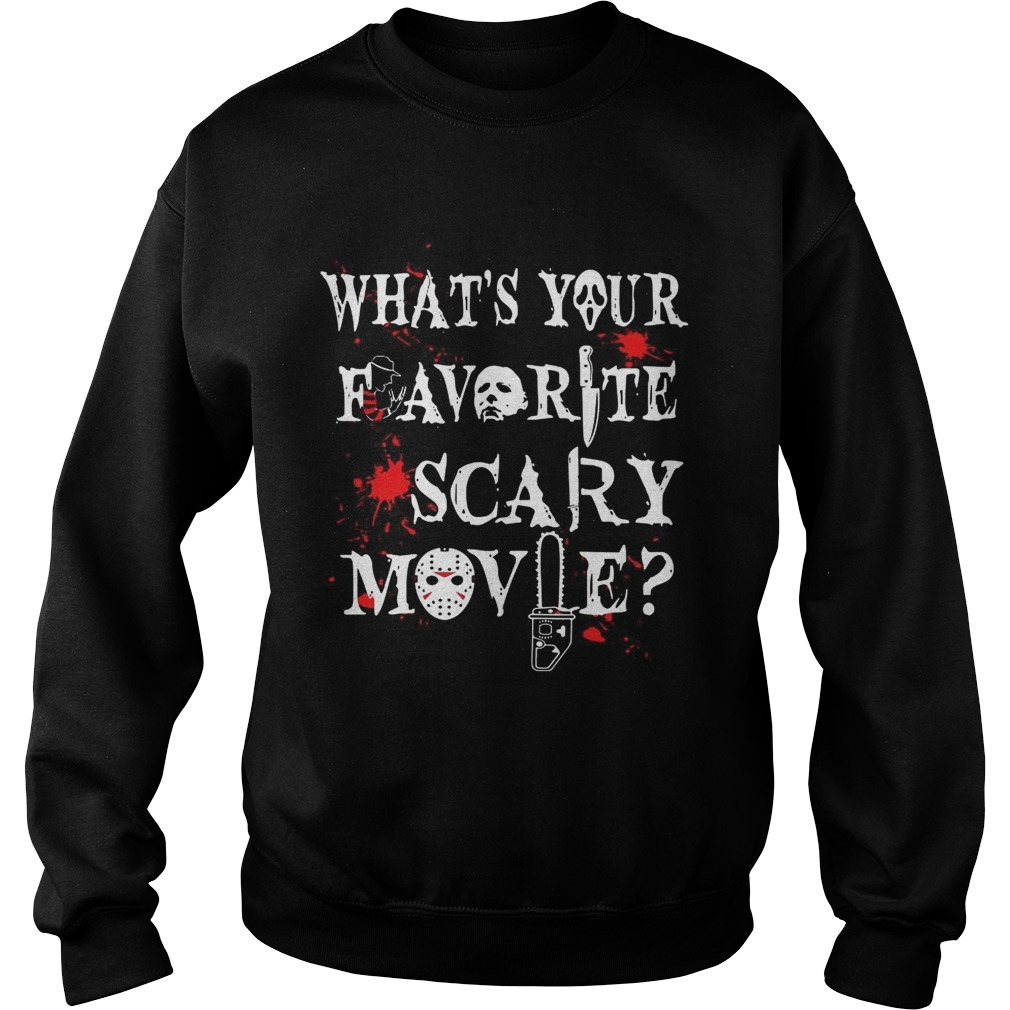 Halloween Ghostface whats your favorite scary movie Sweatshirt