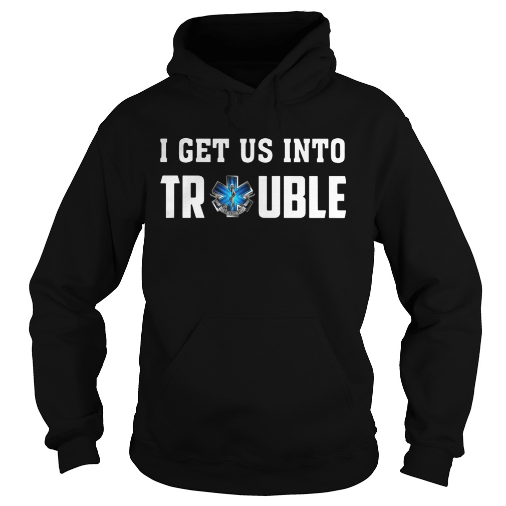 I get us into trouble on call for life blue snake Hoodie