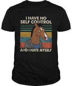 I have no self control and I hate myself  Unisex