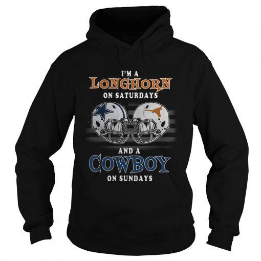 Im a Longhorn on Saturdays and a Cowboy on Sundays  Hoodie