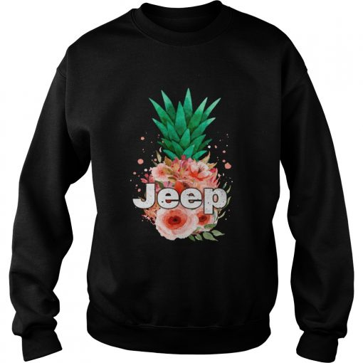 Jeep Pineapple flower  Sweatshirt