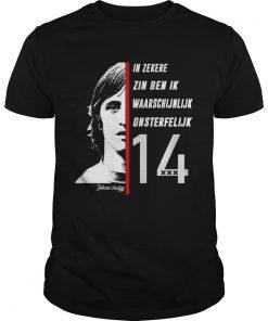 Johan Cruyff in Zekere Zin Ben Ik Waarschijnlijk Onsterfelijk 14  Unisex
