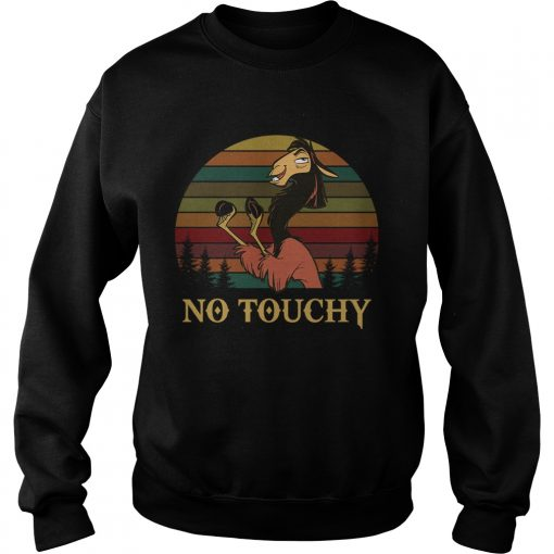 Kuzco in llama form no touchy The Emperors New Groove retro Sweatshirt