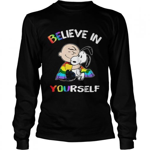 Lgbt Snoopy and Charlie Brown believe in yourself  LongSleeve