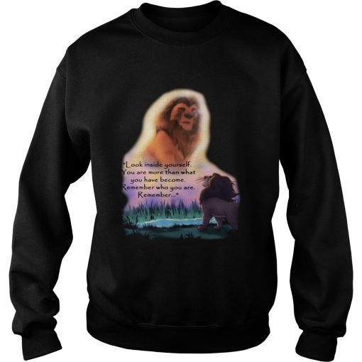 Look inside yourself you are more than what you have become The Sweatshirt