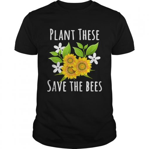 Pretty Plant These Save The Bees Flowers For Bee Lovers  Unisex