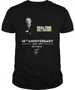 Real time with Bill Maher 16th anniversary 2003 2019 signature  Unisex