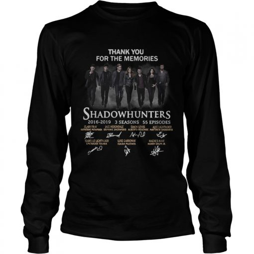 Shadowhunters 2016 2019 signature thank you for the memories LongSleeve