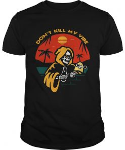 Skull on vacation dont kill my vibe  Unisex