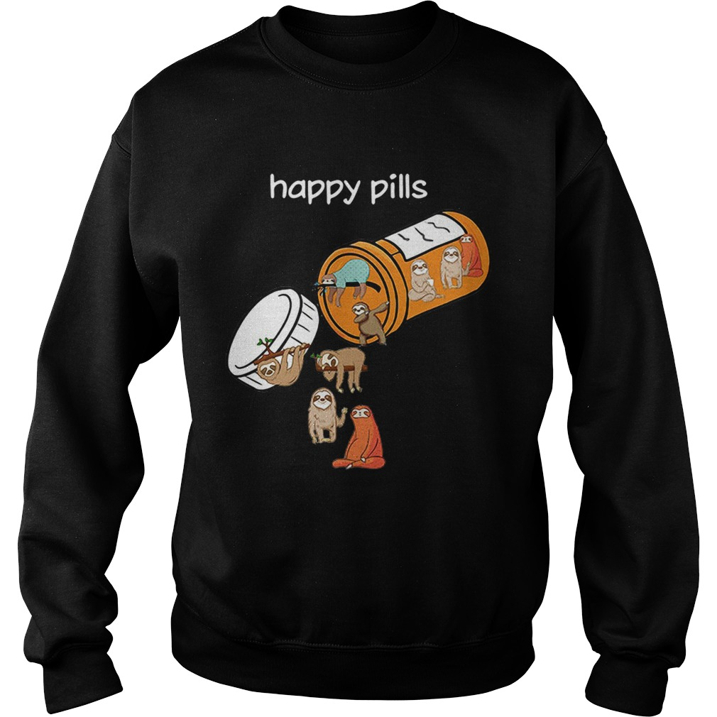 Sloth happy pills Sweatshirt
