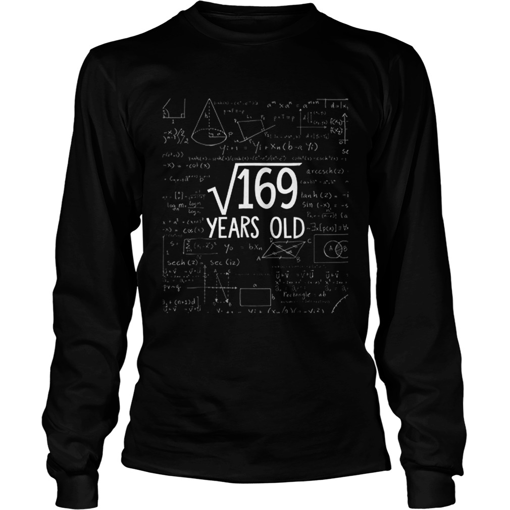 Square Root Of 169 Years Old Math LongSleeve