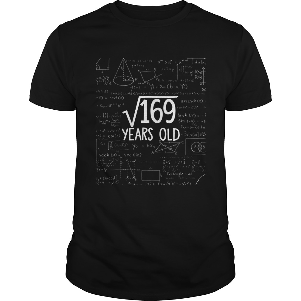 Square Root Of 169 Years Old Math Unisex