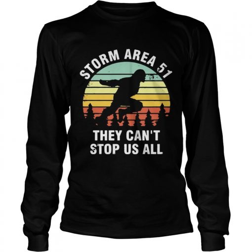 Storm Area 51 they cant stop all of US all sunset  LongSleeve