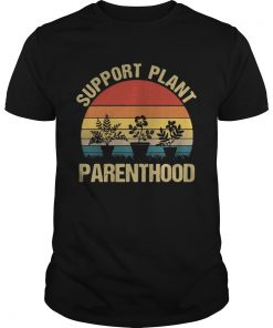 Support plant parenthood sunset  Unisex