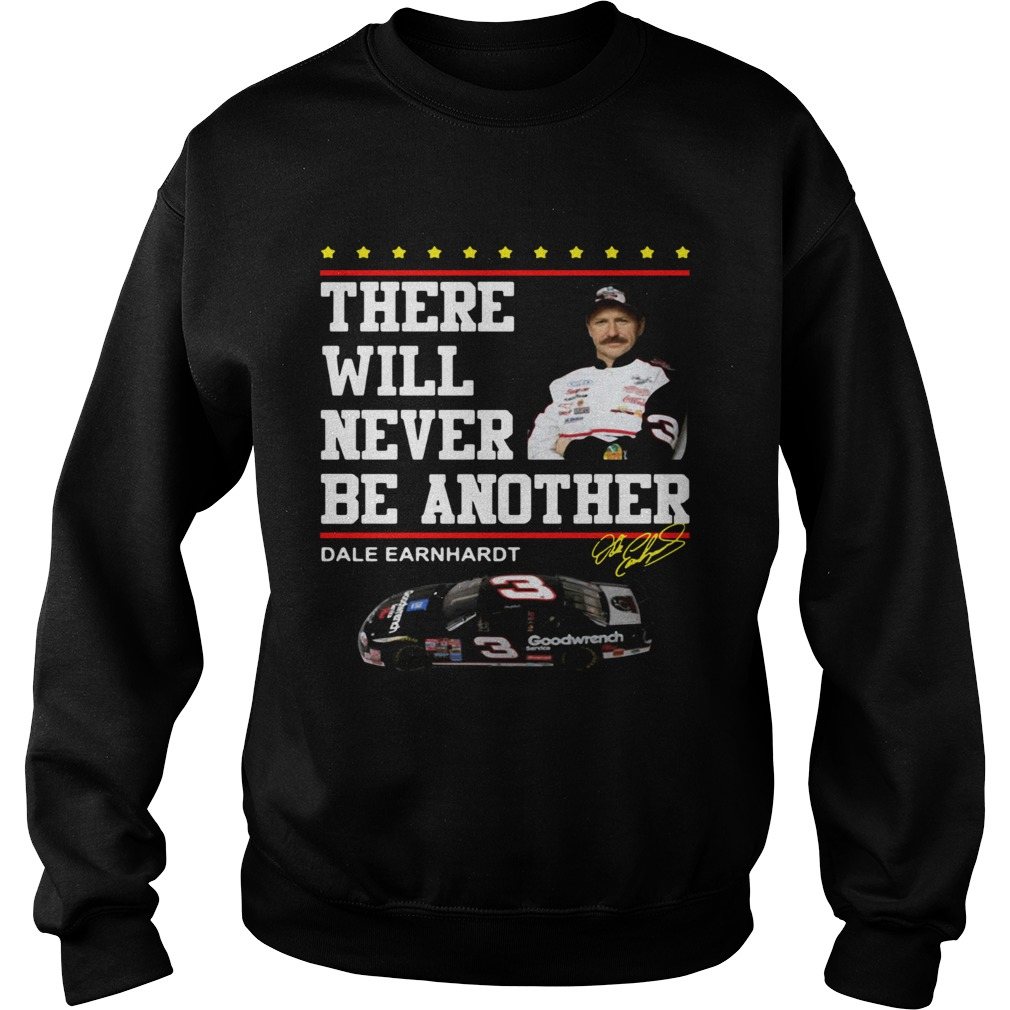 There will never be another Dale Earnhardt Sweatshirt