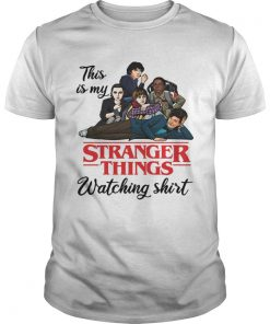 This is my Stranger Things watching  Unisex