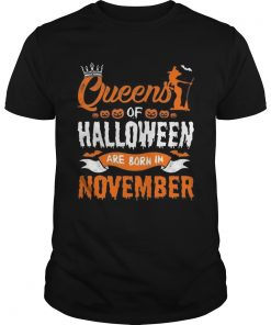 1566447375Queen Of Halloween Are Born In November For Birthday T-Shirt Unisex