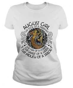 1566646559August Girl The Soul Of A Mermaid Birthday T-Shirt Classic Ladies
