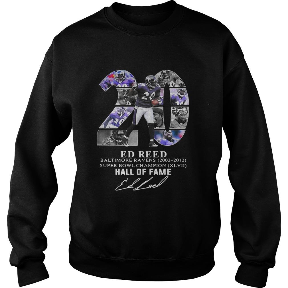 20 Ed Reed Baltimore Ravens 20022012 super Bowl Champion hall of fame Sweatshirt