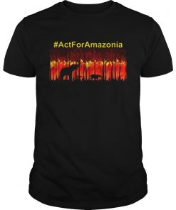 Act for Amazonia save the Amazonia  Unisex