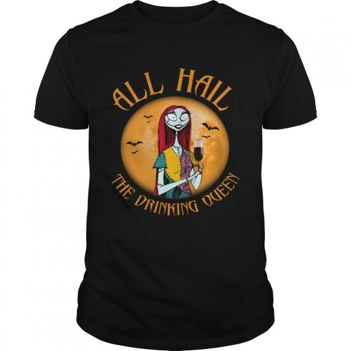 All hall the drinking Queen Nightmare Before Christmas wine  Unisex