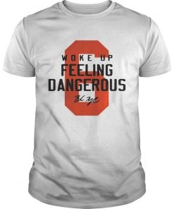 Baker Mayfield 6 woke up feeling dangerous signature  Unisex