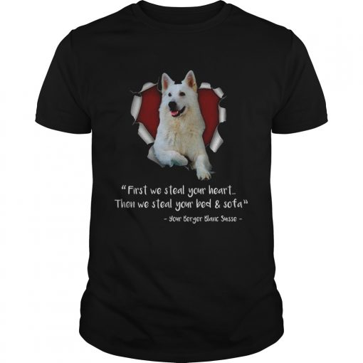 Berger Blanc Suisse First We Steal Your Heart Then We Steal Your Bed And Sofa Sweat Shirt Unisex