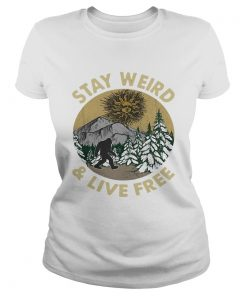 Bigfoot stay weird and live free retro  Classic Ladies