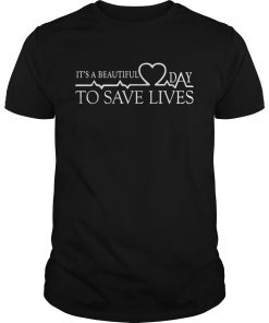 Day To Save Lives Shirt Unisex