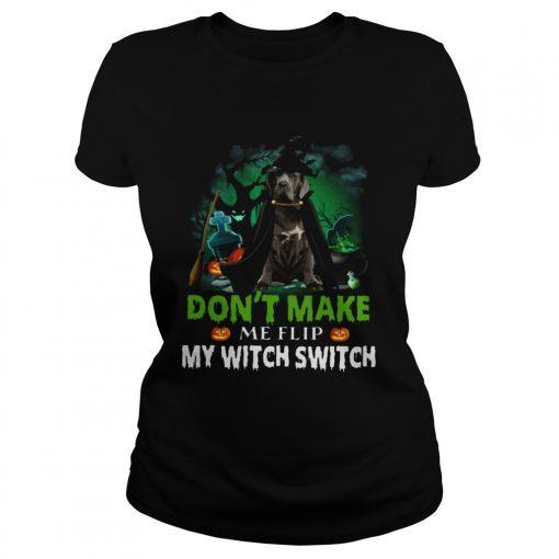 Dont Make Me Flip My Witch Smitch Neapolitan Mastiff Witch Lovers JackOLanterns Halloween Shirts Classic Ladies