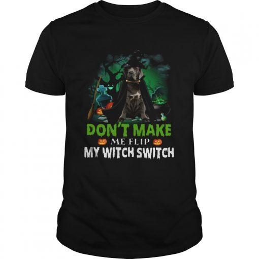 Dont Make Me Flip My Witch Smitch Neapolitan Mastiff Witch Lovers JackOLanterns Halloween Shirts Unisex