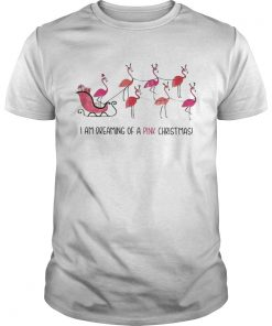 Flamingo I am dreaming of a pink Christmas  Unisex