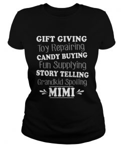 Gift Giving Toy Reparing Candy Buying Grandkid Spoiling Mimi T Classic Ladies