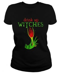Grinch drink up witches  Classic Ladies
