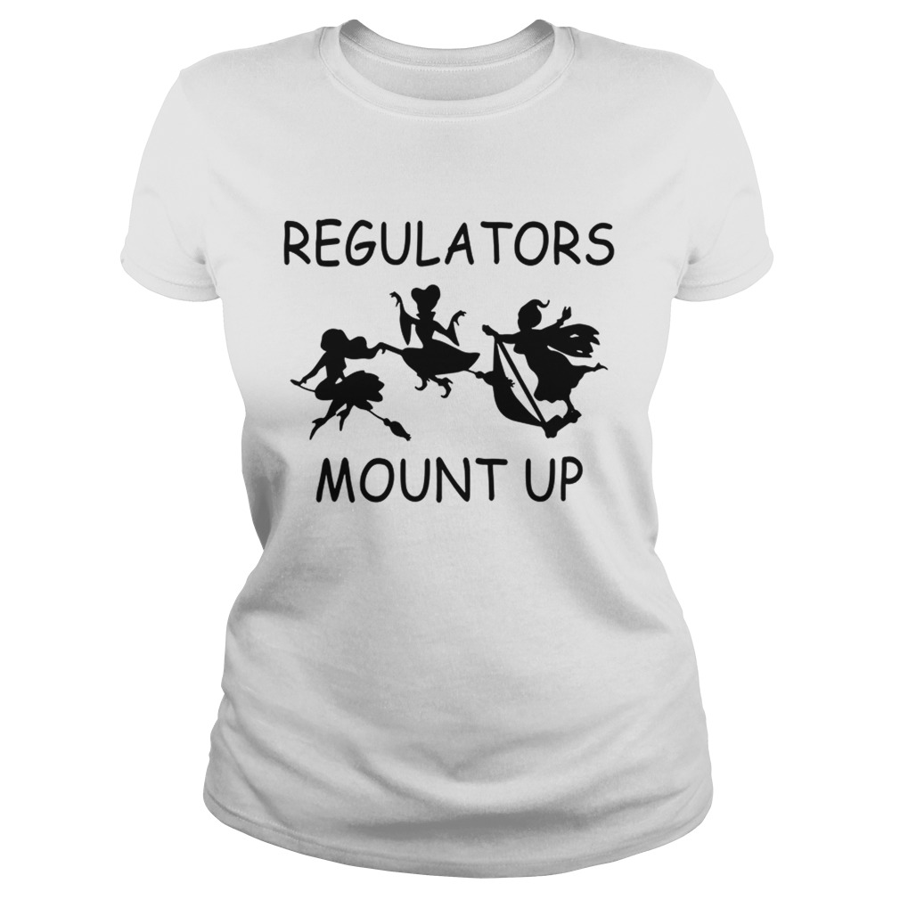Hocus Pocus Regulators Mount Up Shirt Kingteeshop Regulators.we regulate any communications policy and we're damn good too but you. kingteeshop