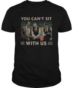 Horror movie characters you cant sit with us vintage  Unisex