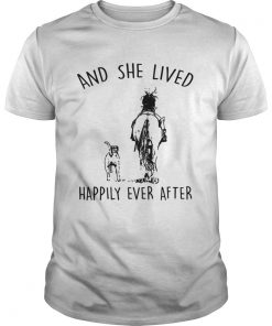 Horse And Dog and she lived happily ever after  by T Unisex